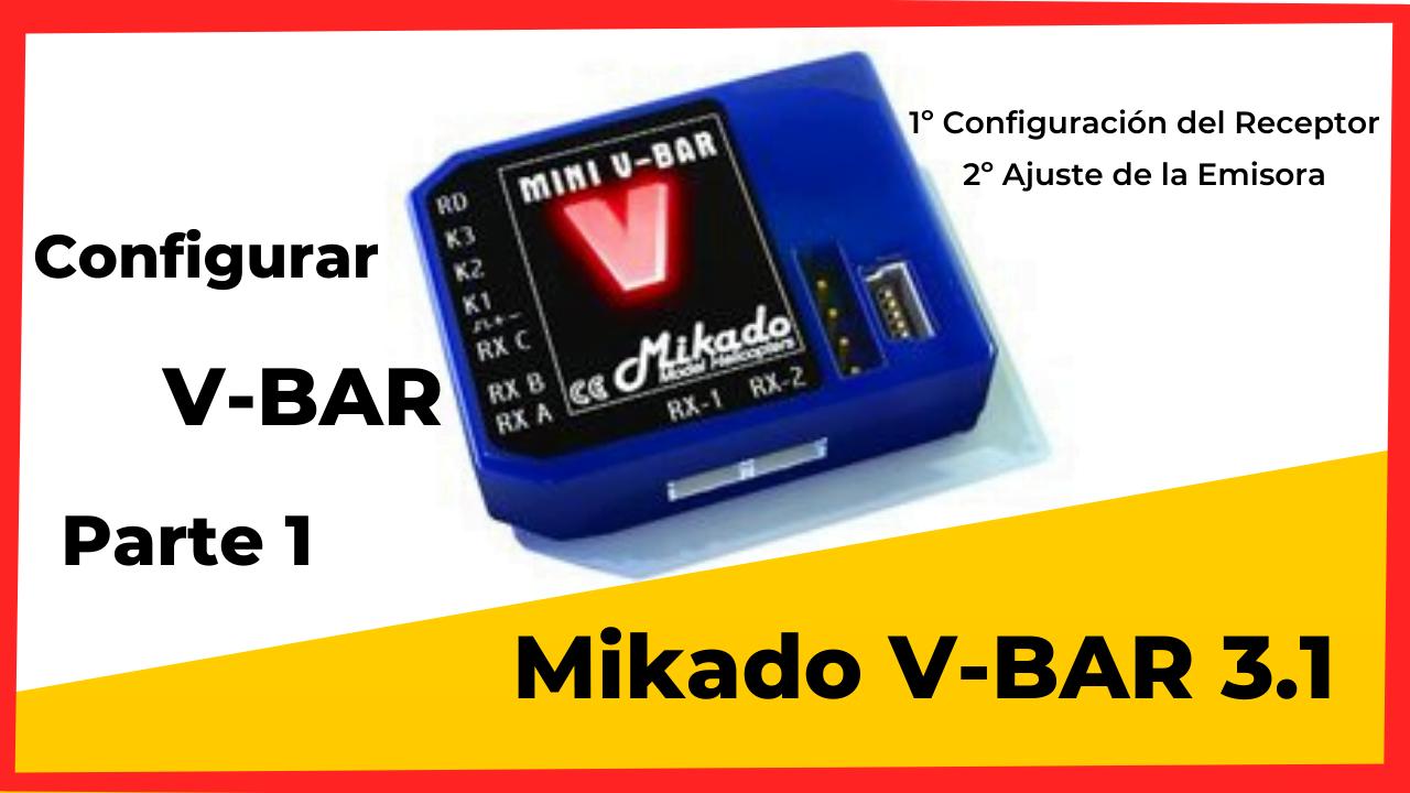 Configuración flybarless Mikado mini Vbar #1