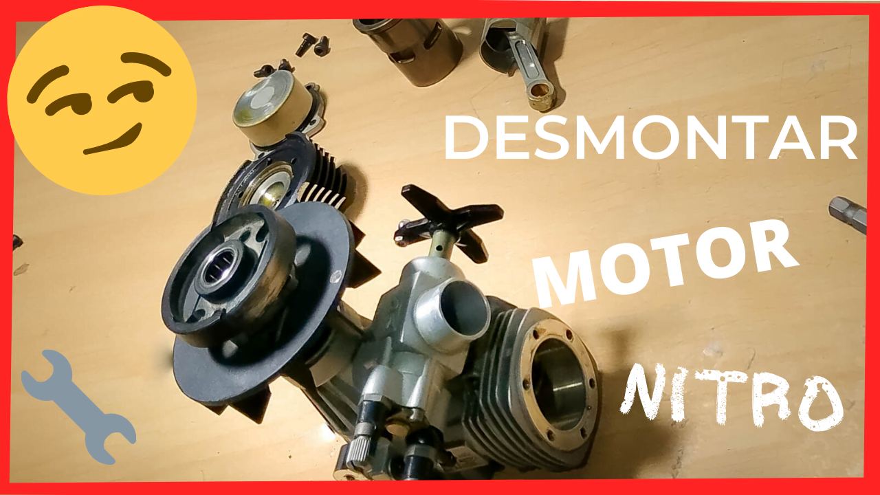 Desmontar y Montar Motor Nitro o Glow